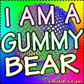 I Am A GummyBear