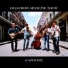 Caroline - EP, Old Crow Medicine Show
