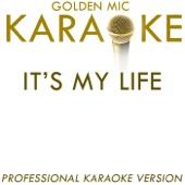 It's My Life (In the Style of Bon Jovi) [Karaoke Version]