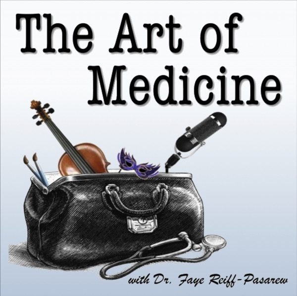 The Art of Medicine Podcast