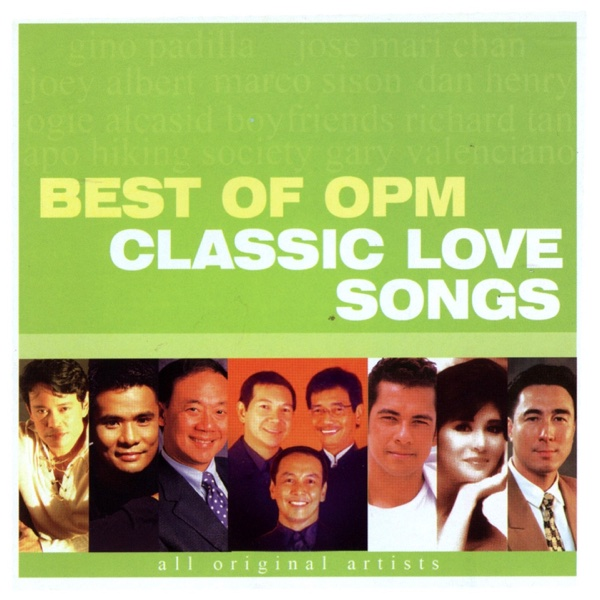 Best Of OPM Classic Love Songs Album Cover By Various Artists