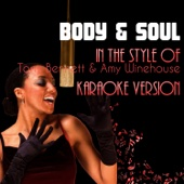 Body & Soul (In the Style of Tony Bennett & Amy Winehouse) [Karaoke Version]