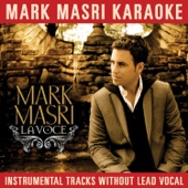 Mark Masri Karaoke - La voce (Instrumental Tracks Without Lead Vocal)
