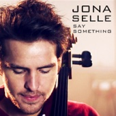 Say Something - Jona Selle