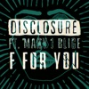 F For You (feat. Mary J. Blige) [Eats Everything Remix] - Single, Disclosure