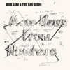 More News from Nowhere - Single, Nick Cave & The Bad Seeds