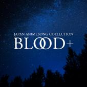 青空のナミダ (from BLOOD+)