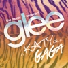 A Katy or a Gaga (Music from the Episode) - EP, Glee Cast
