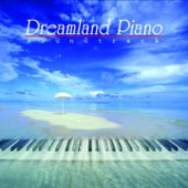 Dreamland Piano Soundtrack