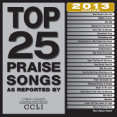 Top 25 Praise Songs 2013 Edition