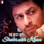 The Best of Shahrukh Khan