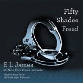 Fifty Shades Freed: Book Three of the Fifty Shades Trilogy (Unabridged) - E L James Cover Art