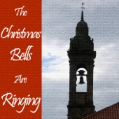The Christmas Bells Are Ringing - Various Artists