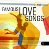 Music & Highlights: Famous Love Songs, Vol. 1