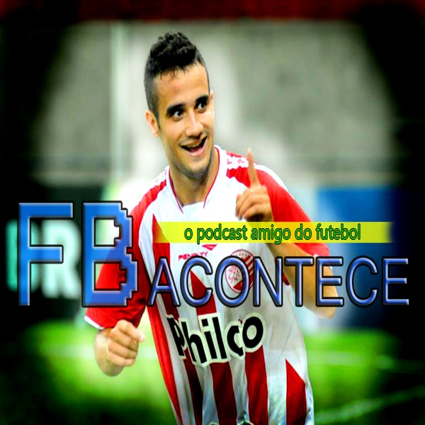 Podcast – FB Acontece