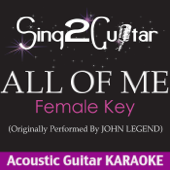 [Download] All of Me (Female Key) [Originally Performed By John Legend] [Acoustic Guitar Karaoke Version] MP3