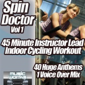 Spin Doctor Vol 1 - Ultra Cardio Indoor Cycling Workout 45 minute Instructor Lead Bike Fitness Work Out