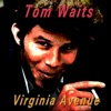 Virgina Avenue, Tom Waits