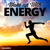 Wake up With Energy - Hypnosis