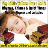 My Little Yellow Bus Vol. 3 - Rhymes, Chimes & Quiet Times