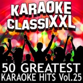 50 Greatest Karaoke Hits, Vol. 25 (Karaoke Version)
