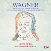 Die Meistersinger von Nürnberg (The Master-Singers of Nuremberg): Overture