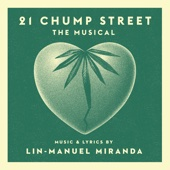 21 Chump Street: The Musical - EP - Lin-Manuel Miranda Cover Art