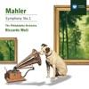 Mahler: Symphony No.1, The Philadelphia Orchestra & Riccardo Muti