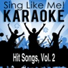 Hit Songs, Vol. 2 (Karaoke Version)