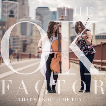 That's Enough of That – The OK Factor