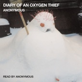 Diary of an Oxygen Thief (Unabridged) - Anonymous Cover Art