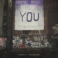 Thinking About You - Axwell Λ Ingrosso