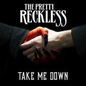 Take Me Down - The Pretty Reckless Cover Art