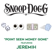 Point Seen Money Gone (feat. Jeremih) - Single