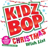 Kidz Bop Christmas Wish List - KIDZ BOP Kids