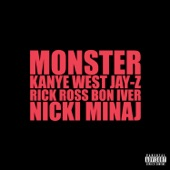 Monster (feat. Jay-Z, Bon Iver, Rick Ross & Nicki Minaj) - Single