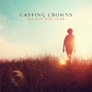 Casting Crowns - One Step Away