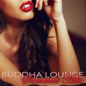 Buddha Lounge Summer Hits – Wonderful Chill Out Music 2016 Summer Sexy Lovers Sex Playlist