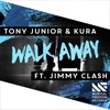 Walk Away (feat. Jimmy Clash)