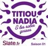 Titiou, Nadia et les sales gosses