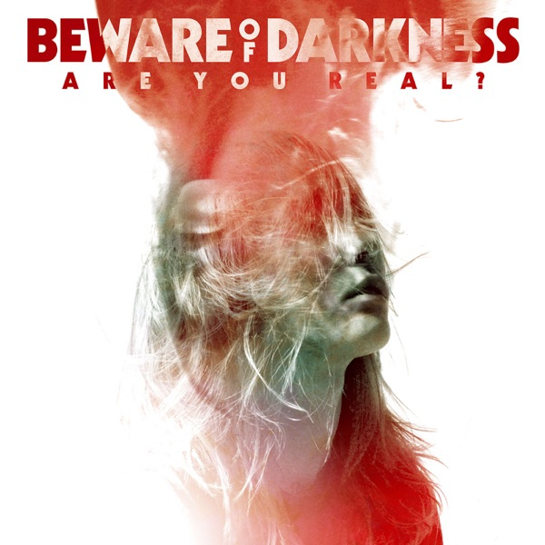 Beware of Darkness – Are You Real? (2016) [iTunes Plus AAC M4A]