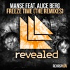 Freeze Time (feat. Alice Berg) [Felicity Remix]