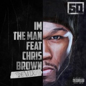 I'm the Man (Remix) [feat. Chris Brown] - 50 Cent Cover Art
