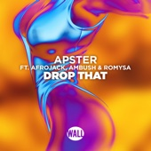 Drop That (feat. Ambush & Romysa)