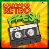 Bollywood Retro Fresh - 80s Hits