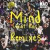 Mind (feat. Kai) [Ekali & Gravez Remix]