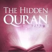 The Hidden Quran, Pt. 3: Surahs 28-39