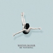 Boston Manor - Be Nothing. artwork