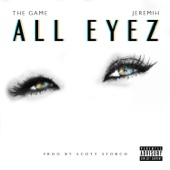 All Eyez (feat. Jeremih) - The Game Cover Art