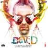 Dev D (Original Motion Picture Soundtrack)